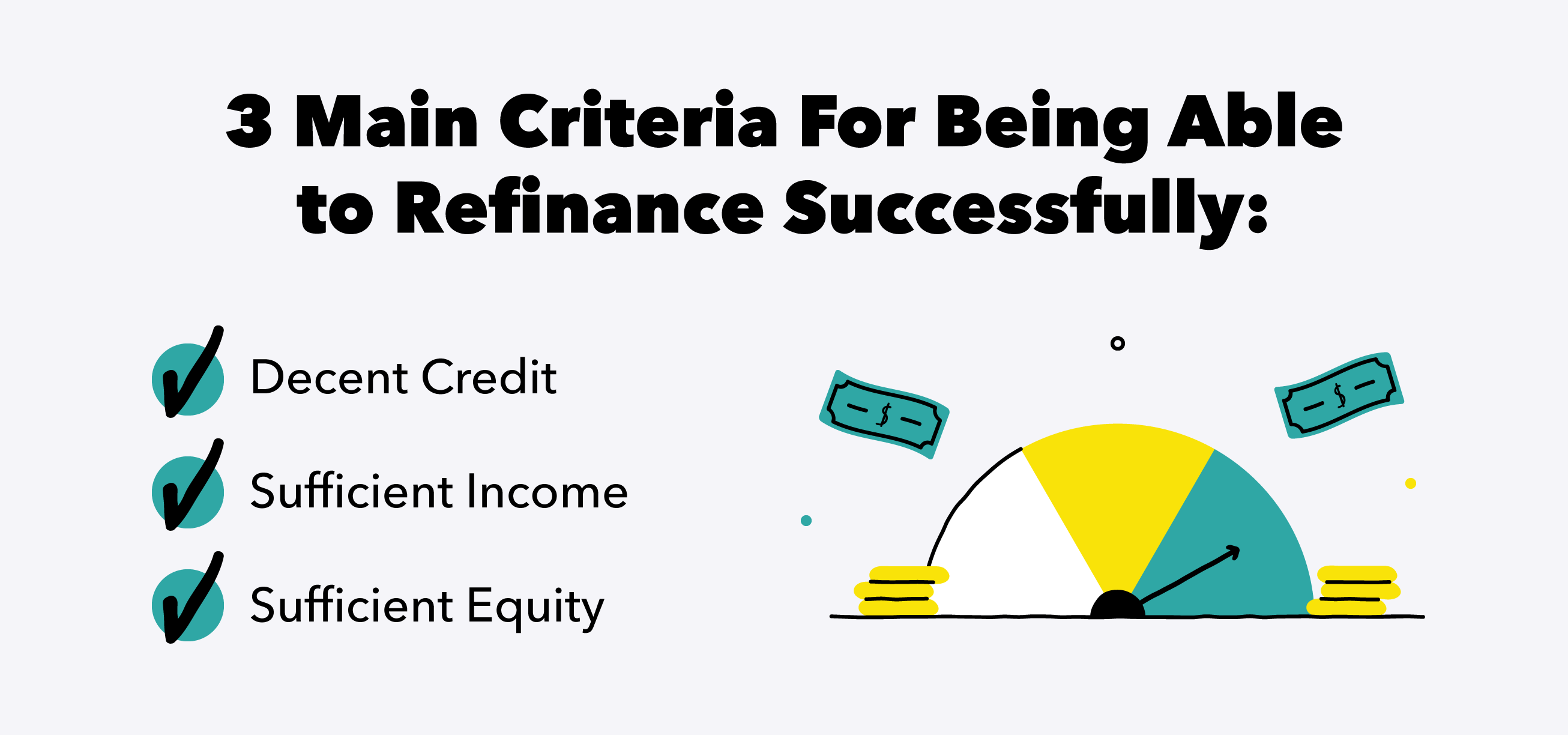 criteria-for-being-able-to-refinance-successfully